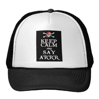 KEEP CALM and SAY ARRRR in black Trucker Hat