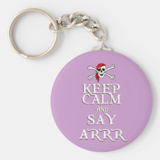 KEEP CALM and SAY ARRRR in colours Basic Round Button Keychain