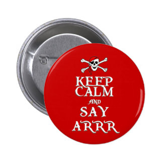 KEEP CALM and SAY ARRRR in colours Button