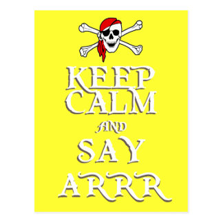 KEEP CALM and SAY ARRRR in colours Postcard