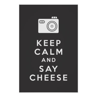 Keep Calm and Say Cheese - Black Poster