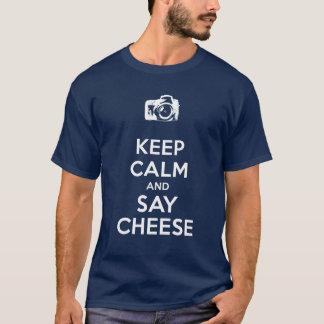 Keep Calm and Say Cheese T-Shirt