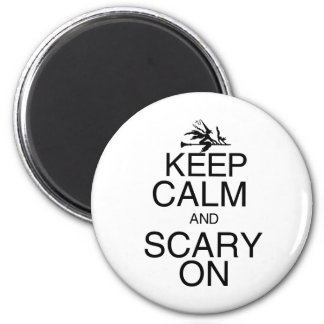 Keep Calm and Scary On 2 Inch Round Magnet