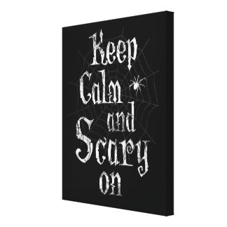 Keep Calm and Scary On, Black Spiderweb Halloween Canvas Print