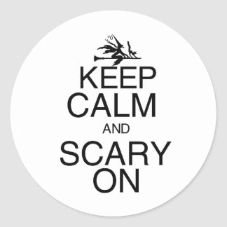 Keep Calm and Scary On Classic Round Sticker