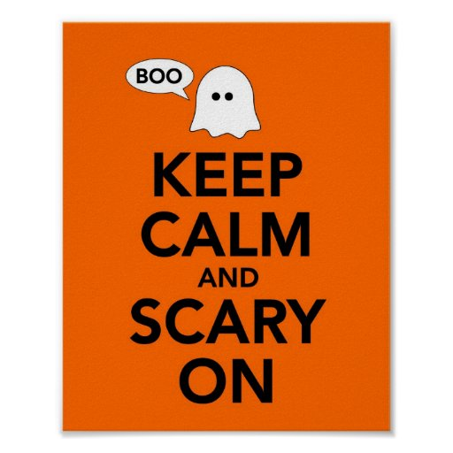 Keep Calm and Scary On Posters
