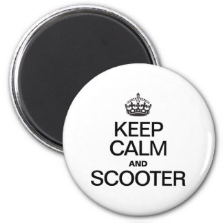 KEEP CALM AND SCOOTER FRIDGE MAGNET