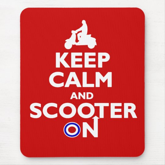 Keep Calm and Scooter On Mousepad