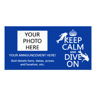 Keep Calm and (scuba) Dive On (in any color) Card