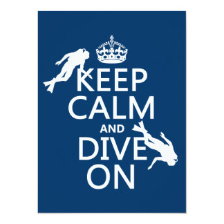 """Keep Calm and (scuba) Dive On (in any color) 5.5"""" X 7.5"""" Invitation Card"""
