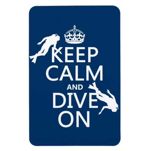 Keep Calm and (scuba) Dive On (in any color) Vinyl Magnet
