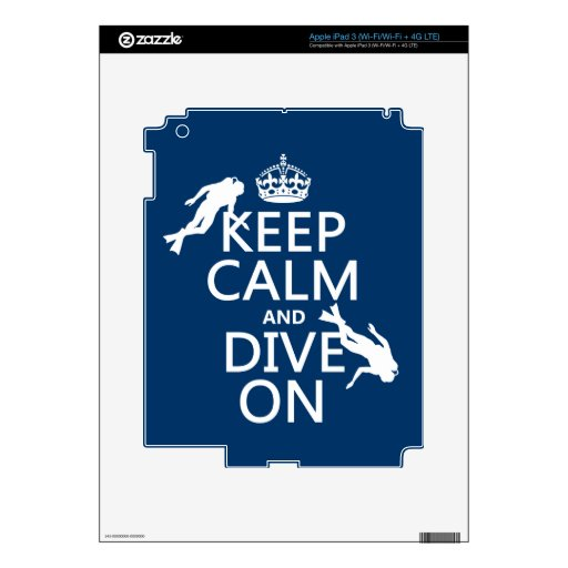 Keep Calm and (scuba) Dive On (in any color) iPad 3 Decal