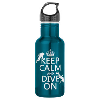 Keep Calm and (scuba) Dive On (in any color) Stainless Steel Water Bottle