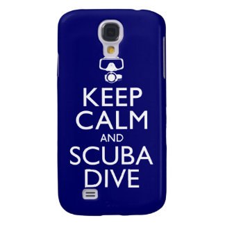 Keep Calm and Scuba Dive Samsung Galaxy S4 Cover