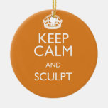 KEEP CALM AND SCULPT CHRISTMAS TREE ORNAMENTS