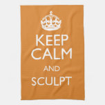 KEEP CALM AND SCULPT KITCHEN TOWELS