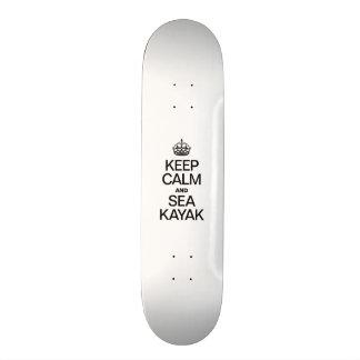 KEEP CALM AND SEA KAYAK SKATEBOARDS