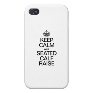 KEEP CALM AND SEATED CALF RAISE iPhone 4/4S CASES