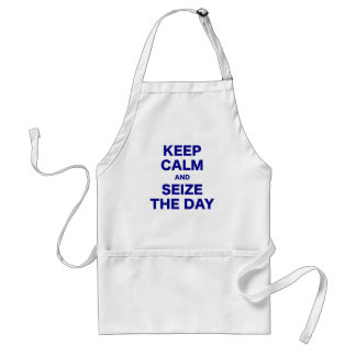 Keep Calm and Seize the Day Adult Apron