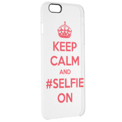 Uncommon iPhone 6 Plus Clearly™ Deflector Case with Keep Calm and #selfie On design