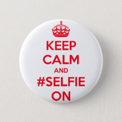 Round Button with Keep Calm and #selfie On design