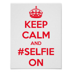 Matte Poster with Keep Calm and #selfie On design
