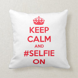 Cotton Throw Pillow with Keep Calm and #selfie On design