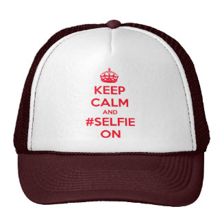 Keep calm and #selfie on trucker hat
