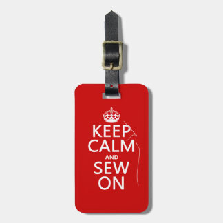 Keep Calm and Sew On (all colors) Bag Tag
