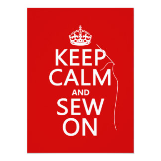 Keep Calm and Sew On (all colors) 5.5x7.5 Paper Invitation Card