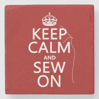 Keep Calm and Sew On (all colors) Stone Coaster