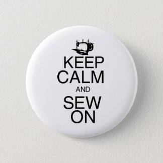 Keep Calm and Sew On Button