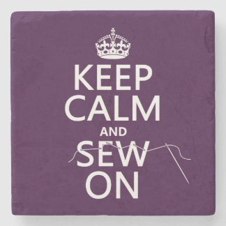 Keep Calm and Sew On (in all colors) Stone Beverage Coaster