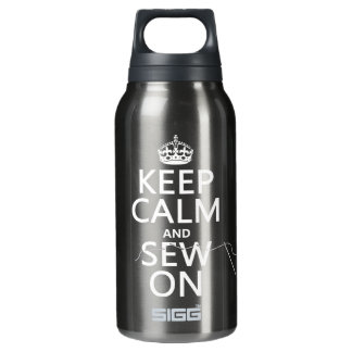 Keep Calm and Sew On (in all colors) Insulated Water Bottle