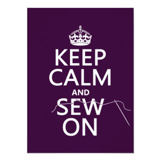 "Keep Calm and Sew On (in all colors) 5.5"" X 7.5"" Invitation Card"
