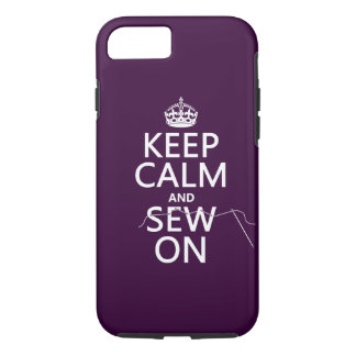 Keep Calm and Sew On (in all colors) iPhone 8/7 Case