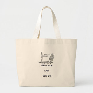 Keep Calm and Sew On Large Tote Bag