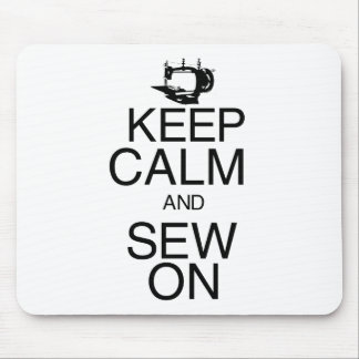 Keep Calm and Sew On Mouse Pad