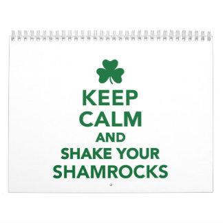 Keep calm and shake your shamrocks calendars