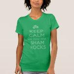 Keep Calm and Shake your Shamrocks Shirt