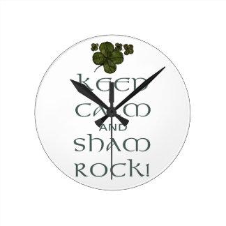 Keep Calm and Sham Rock! Round Clocks