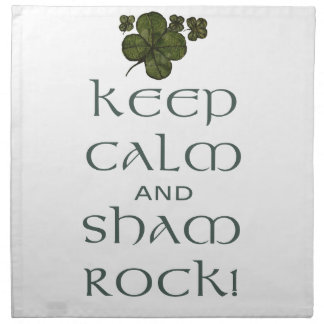 Keep Calm and Sham Rock! Printed Napkin