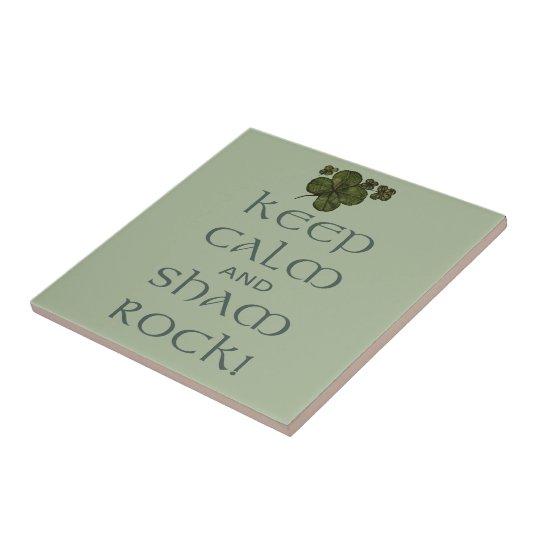 Keep Calm and Sham Rock! Tile