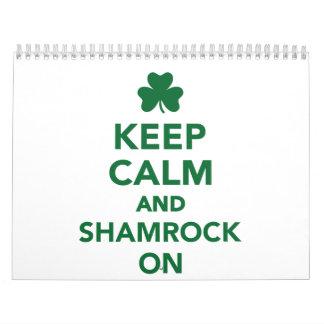Keep calm and shamrock on wall calendars