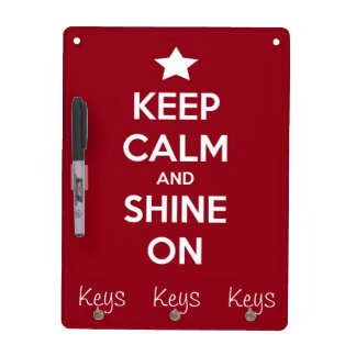 Keep Calm and Shine On Red Dry-Erase Board