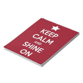 Keep Calm and Shine On Red Notepad