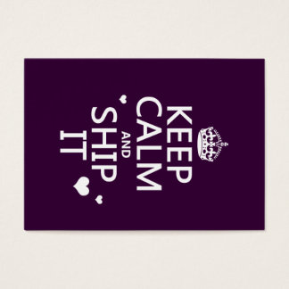 Keep Calm and Ship It (hearts) (in any color) Business Card
