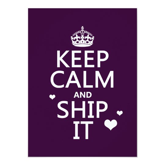 Keep Calm and Ship It (hearts) (in any color) Card