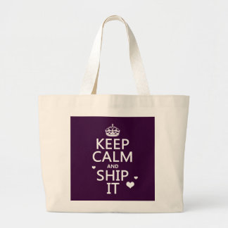 Keep Calm and Ship It (hearts) (in any color) Large Tote Bag