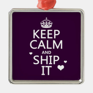 Keep Calm and Ship It (hearts) (in any color) Metal Ornament